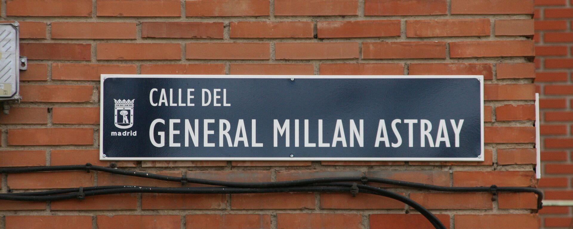 Placa de la calle General Millán Astray en el barrio de Las Águilas, distrito de Latina, en Madrid - Sputnik Mundo, 1920, 26.08.2021