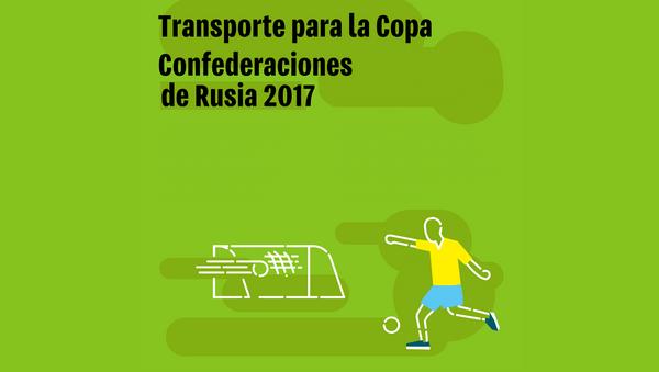 Transporte para la Copa Confederaciones de Rusia 2017 - Sputnik Mundo